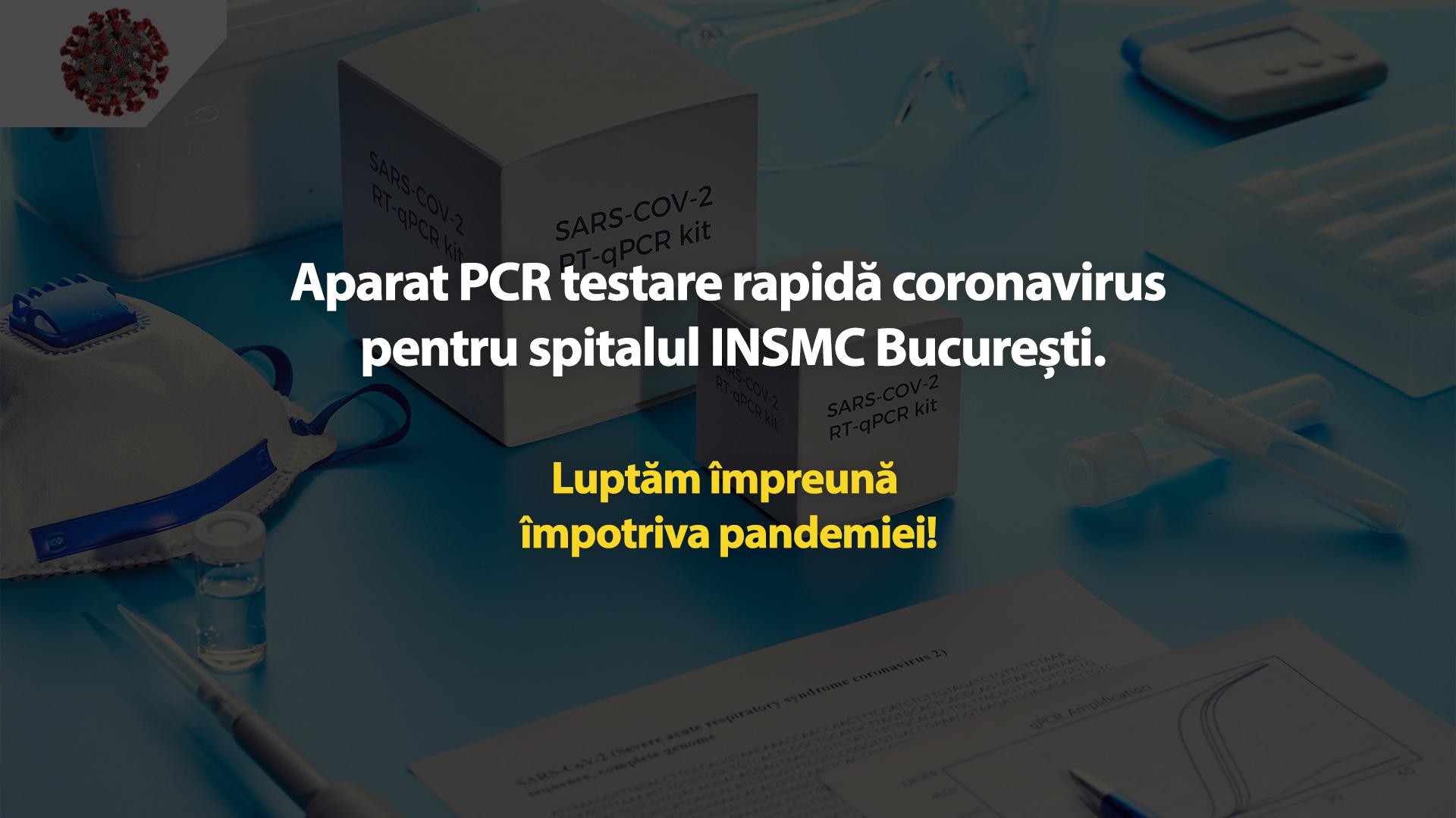 Aparat PCR pentru spitalul INSMC